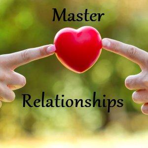 Master Loving Relationships